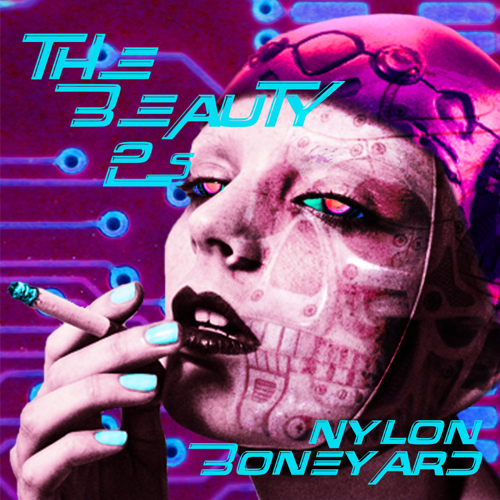 Cover, Nylon Boneyard, the Beauty 2s, released March 2014. Designed by Kelly Schmader.