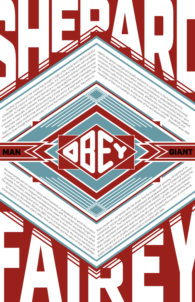 Shepard Fairey - The aim of this project was to create a poster of Sheoard's manifesto using a style similar to his own.