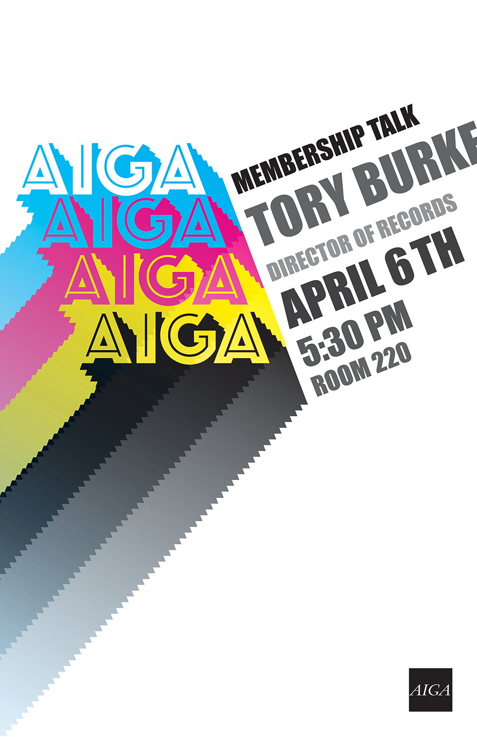 Aiga Tory Burke - A poster created for an AIGA Speaking event.