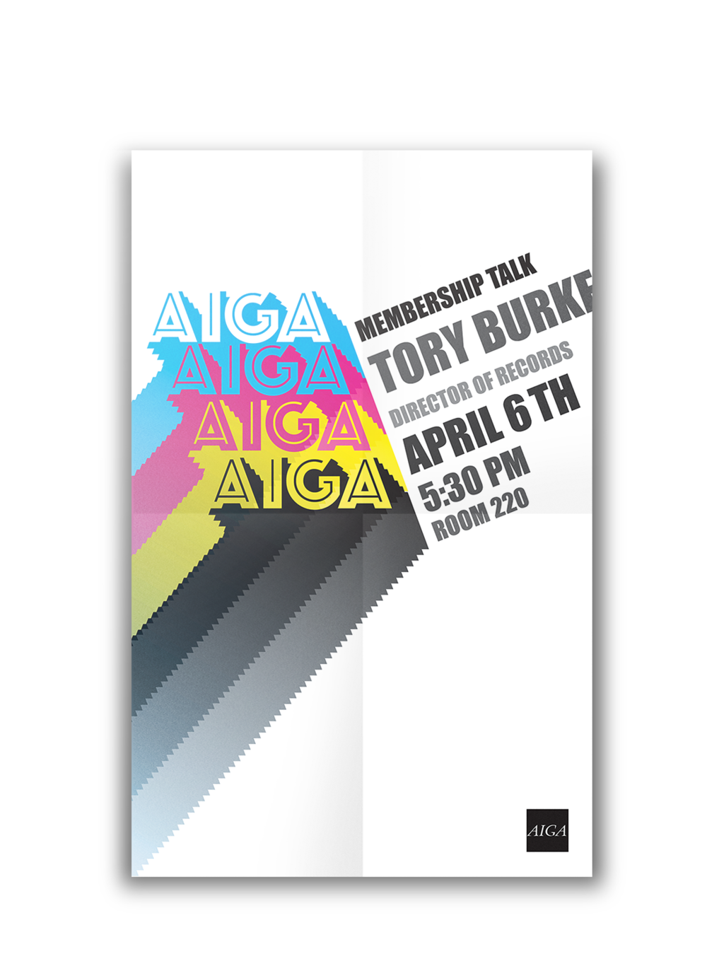 AIGA Speaker Poster - Local designer Tory Burke came to speak at UNO and this was a poster to advertise his speaking event.