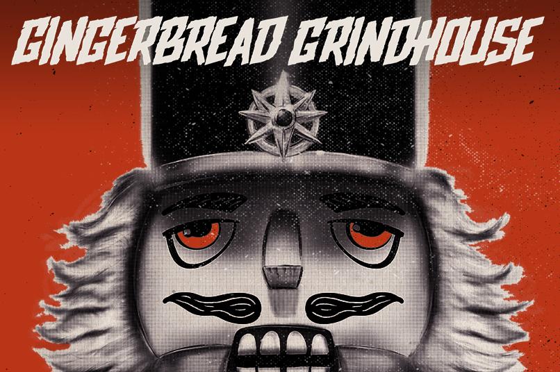 Gingerbread Grindhouse, 2017