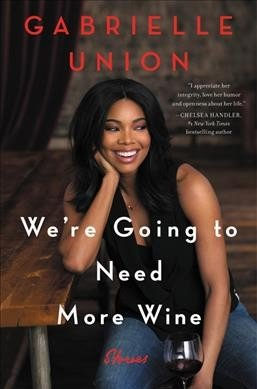 were-going-need-more-wine-gabrielle-union