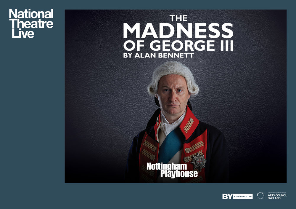 NTL 2018 - The Madness of George III - INT Listing Image -  Landscape.jpg