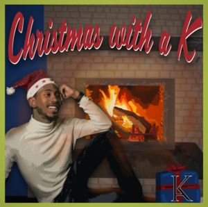Kalen Allen  christmas with a K  engineer, producer, mixer - all songs