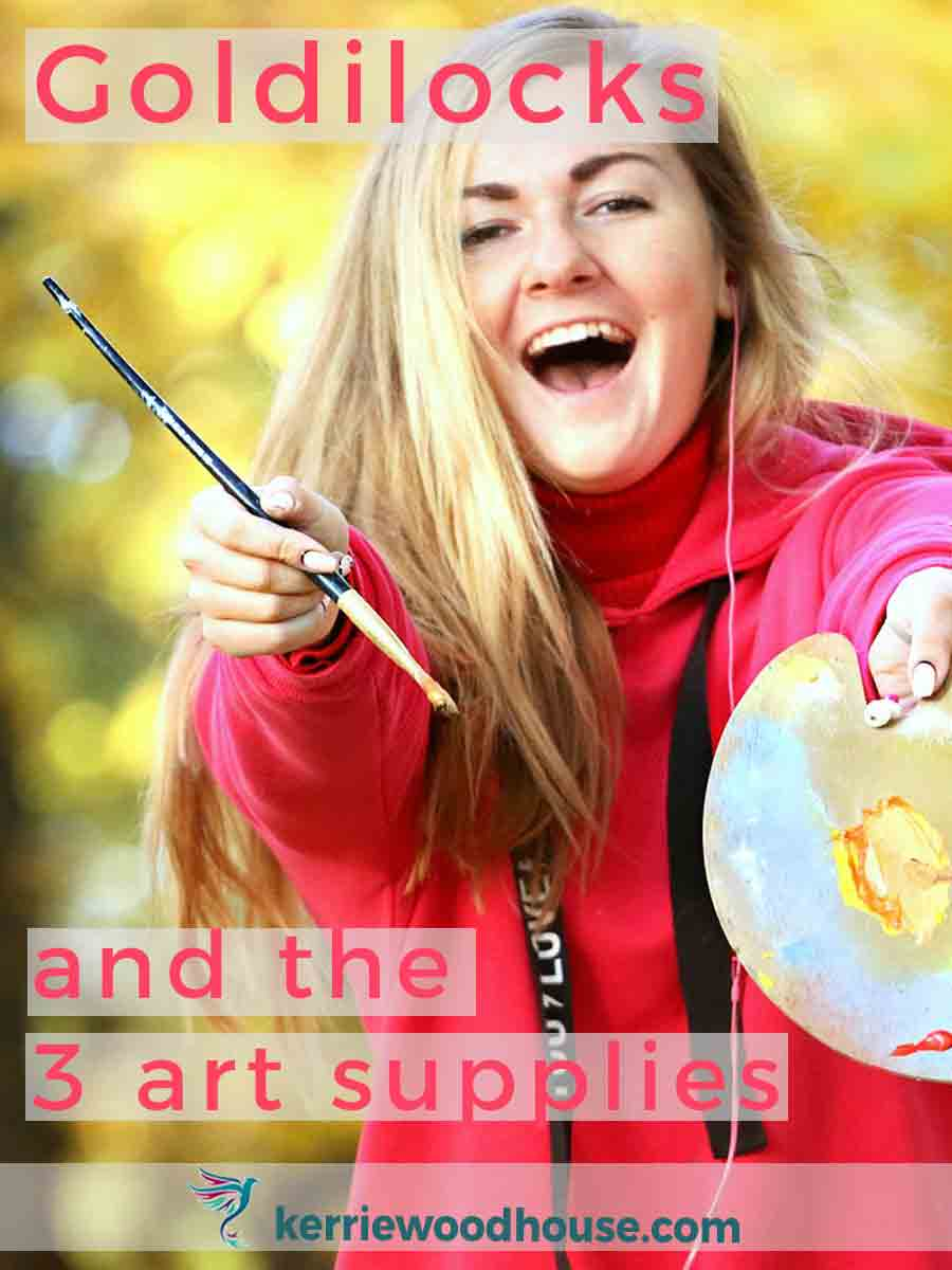 Goldilocks-and-the-three-art-supplies-kw.jpg