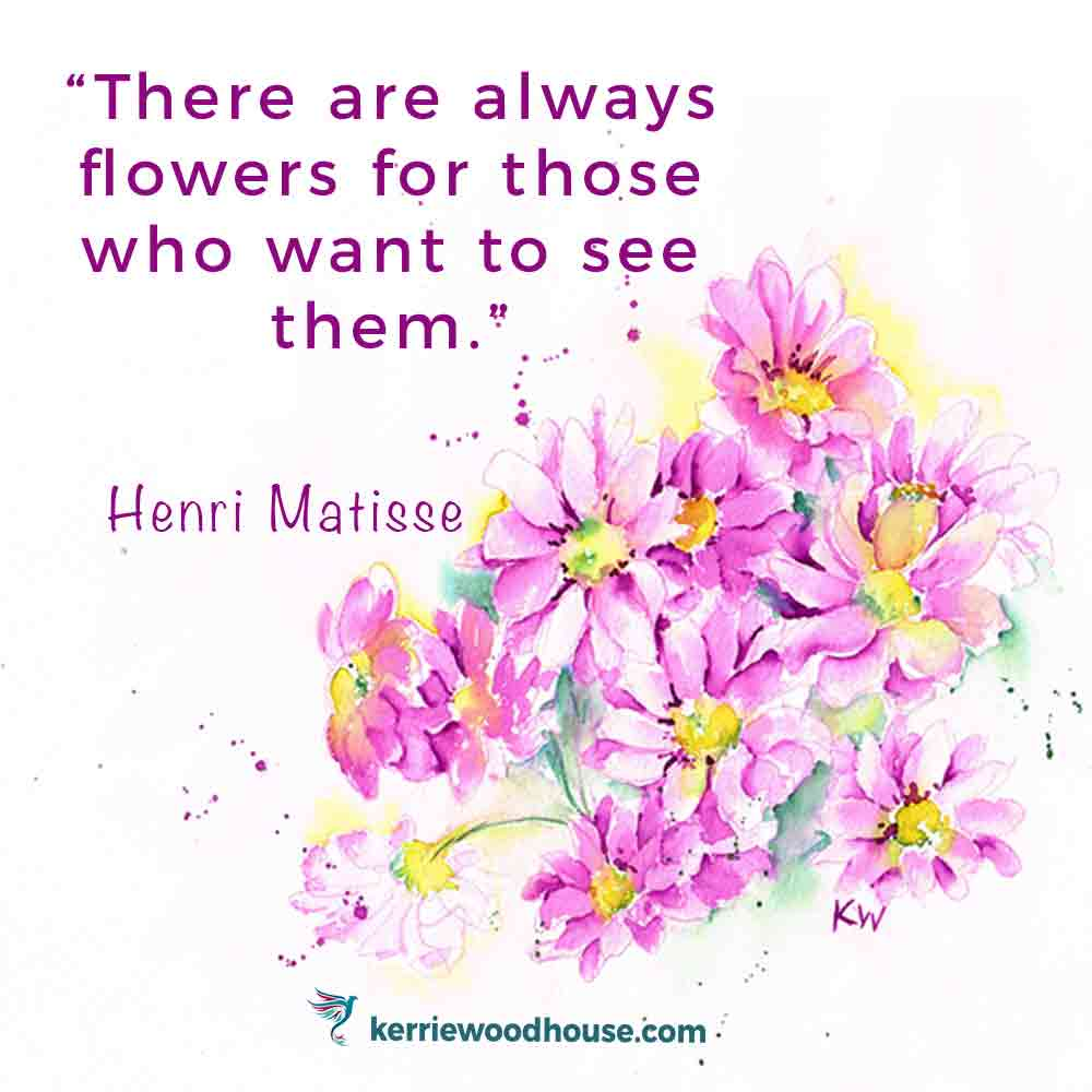 insta-quote-graphic-flowers-matisse-kw.jpg