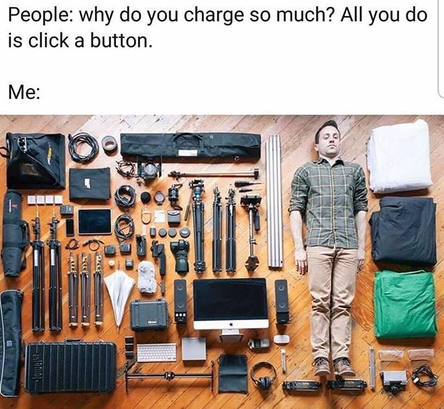 🙋🏻‍♂️ I'm sure we've all gotten this... _ #thebroketographers #memes #photography #photographymemes