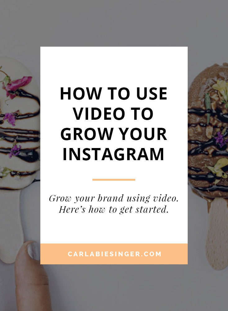 How to grow your Instagram account and brand with video.