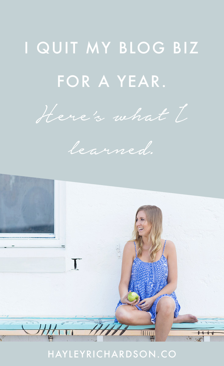 Ever wanted to quit you blog? Feel exhausted from blogging all the time? I quit my blogging business for a year - here's what happened next.