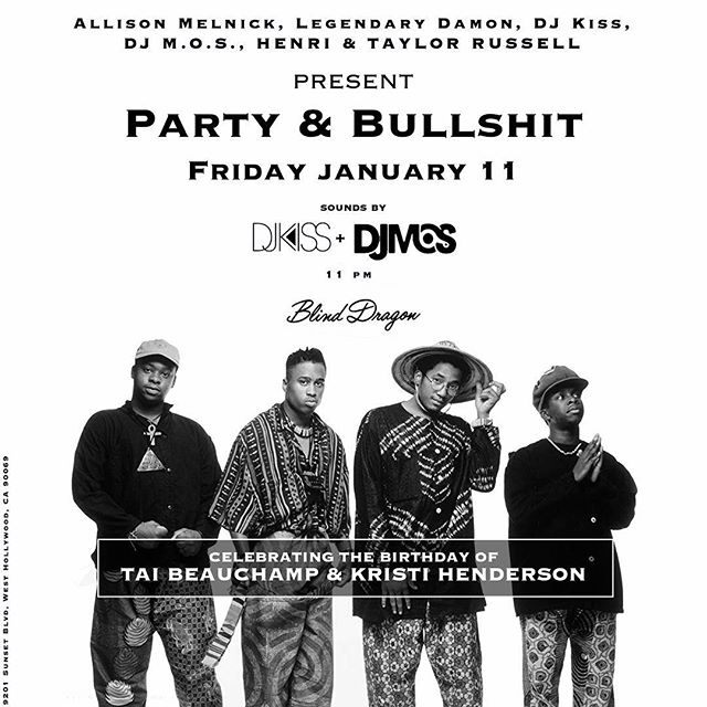 Party & Bull shit tonight at @blinddragonla. Come party with us tonight. Old school New York vibes all night!!