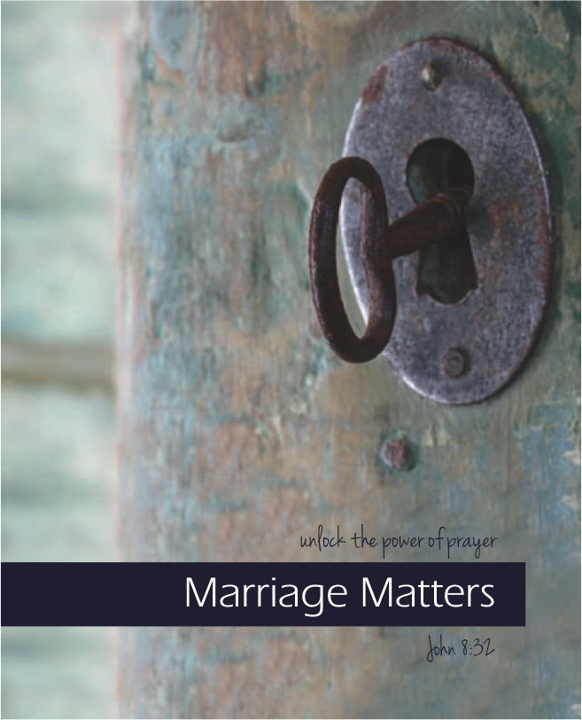 Marriage Matters: Unlock the Power of Prayer — The {K}not Project