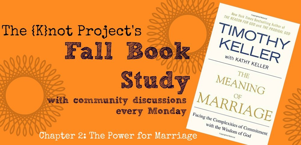 the meaning of marriage chapter 2 the k not project