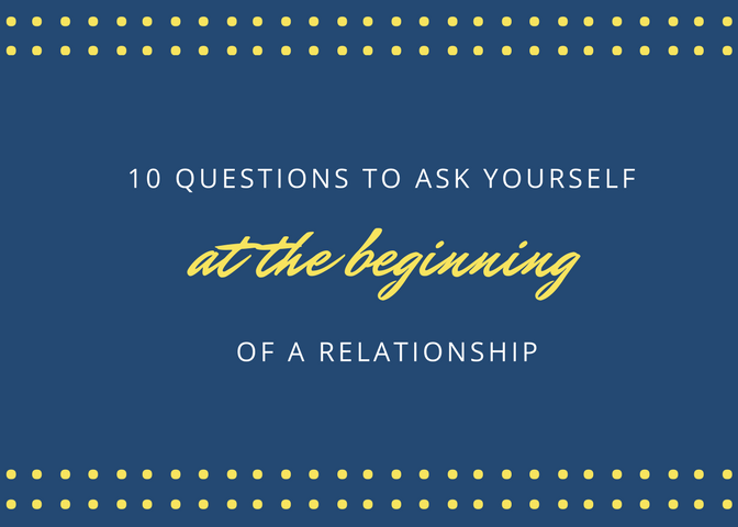 things to ask in a new relationship
