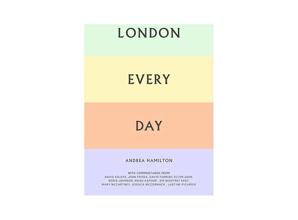 London Every Day by Andrea Hamilton £30.00