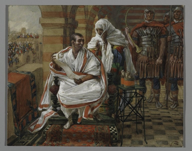 The Message of Pilate's Wife. Pilate  , James Tissot (1836-1902) | Wikimedia Commons, Public Domain