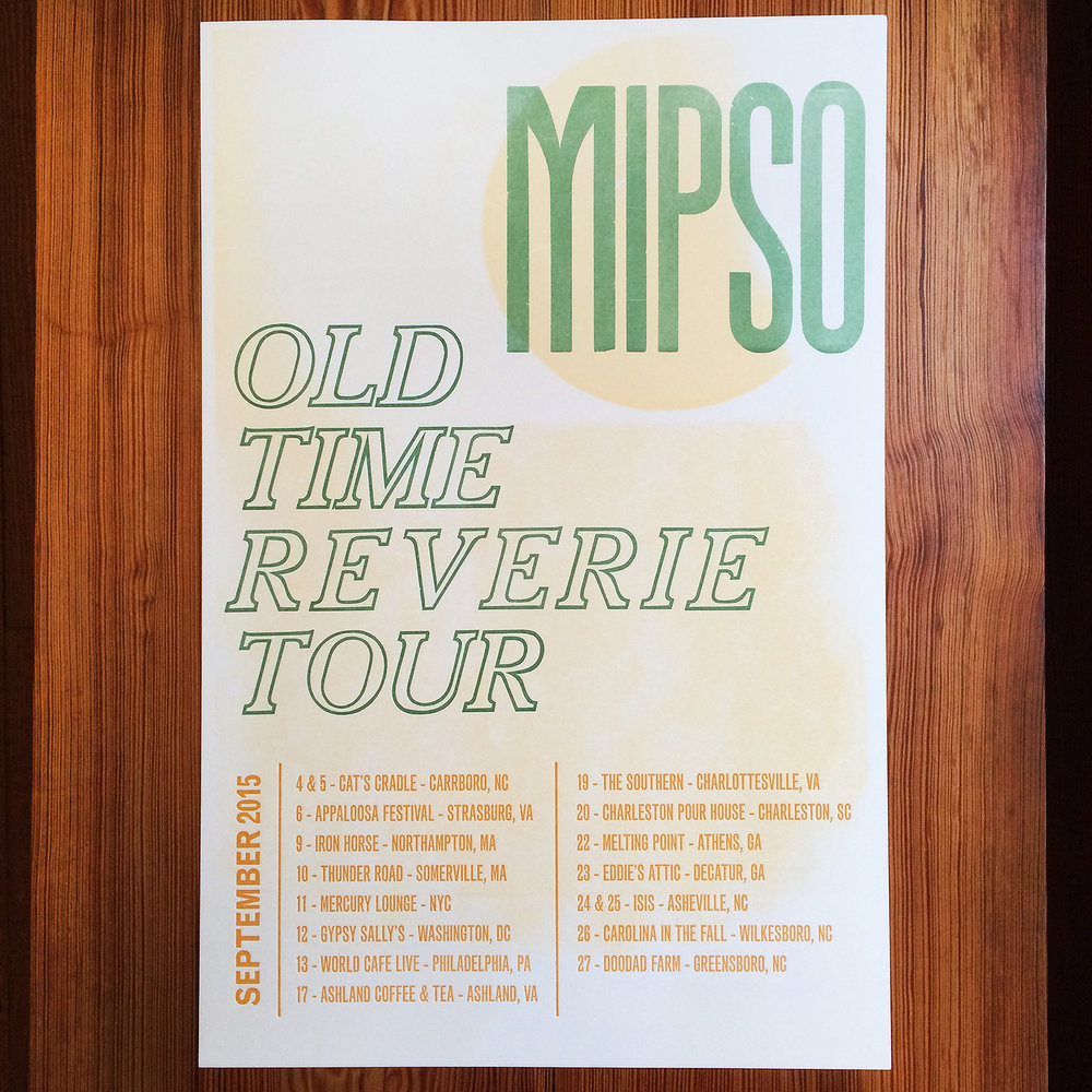 Mipso - Letter Press - Wood Type - Poster - Old Time Reverie Tour.jpg