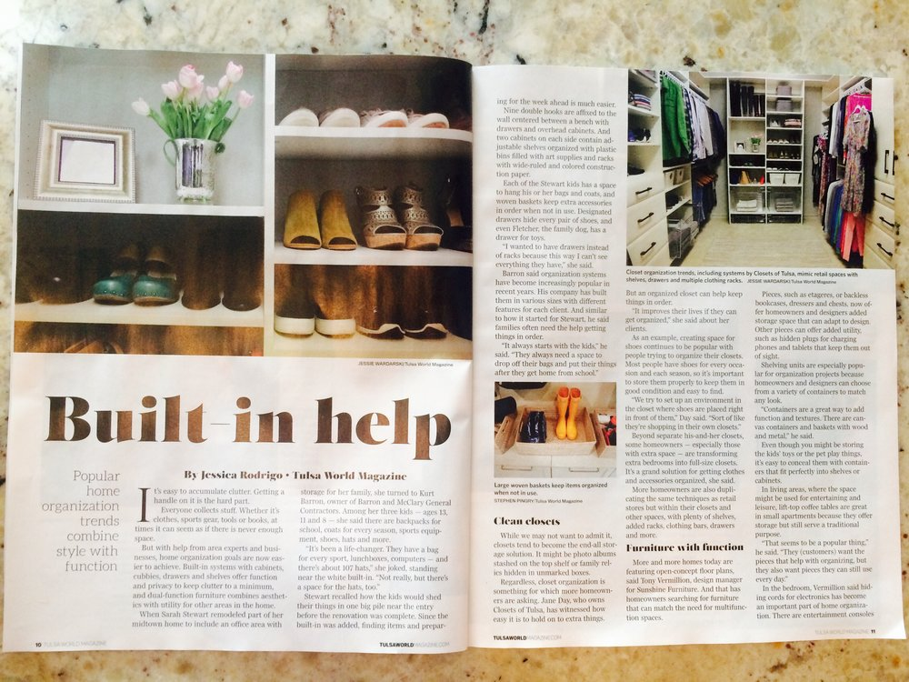 Tulsa World Magazine featured Closets of Tulsa as Tulsa's organization expert.  Call Closets of Tulsa  today for a FREE consultation and 3-D closet design:  918.609.0214
