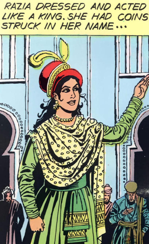 Waeerkar, R., & Pai, A. (2014). Sultana Razia: Empress of India (Vol. 725). Mumbai: Amar Chitra Katha.