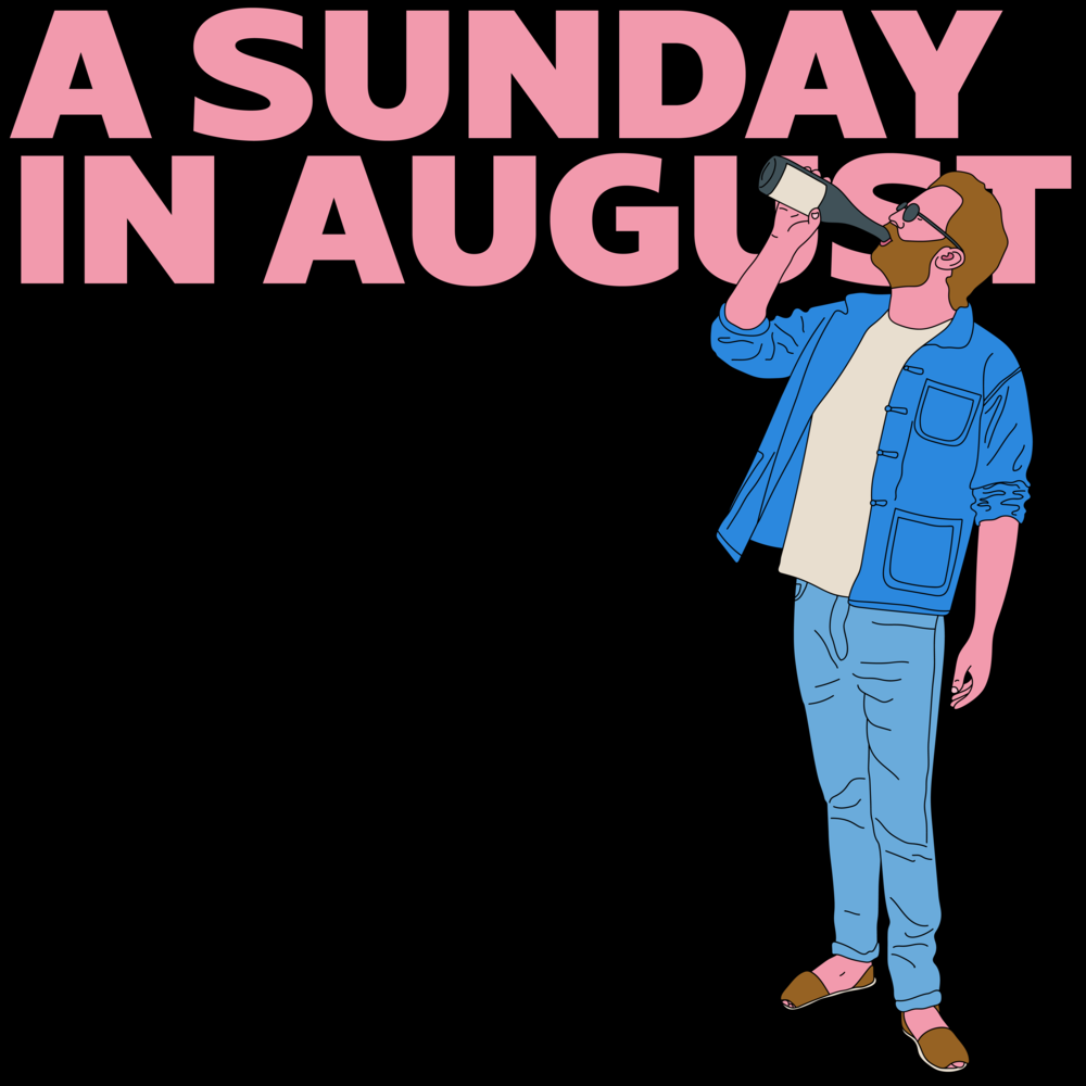 A SUNDAY IN AUGUST