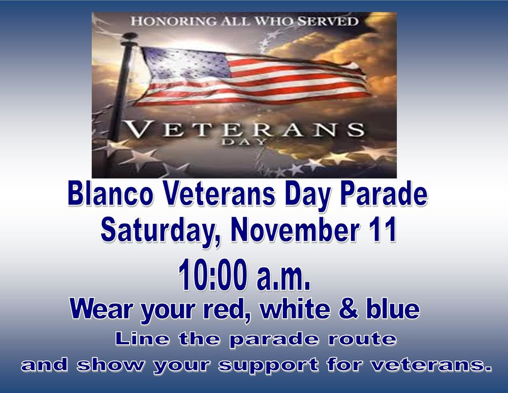 Parade will begin and end at the Blanco High School.
