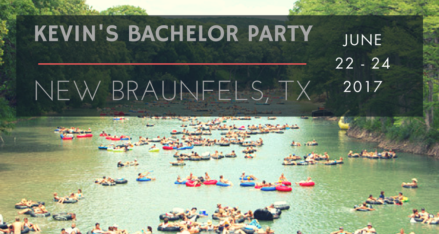 Bachelor Party_Kevin New Braunfels.png