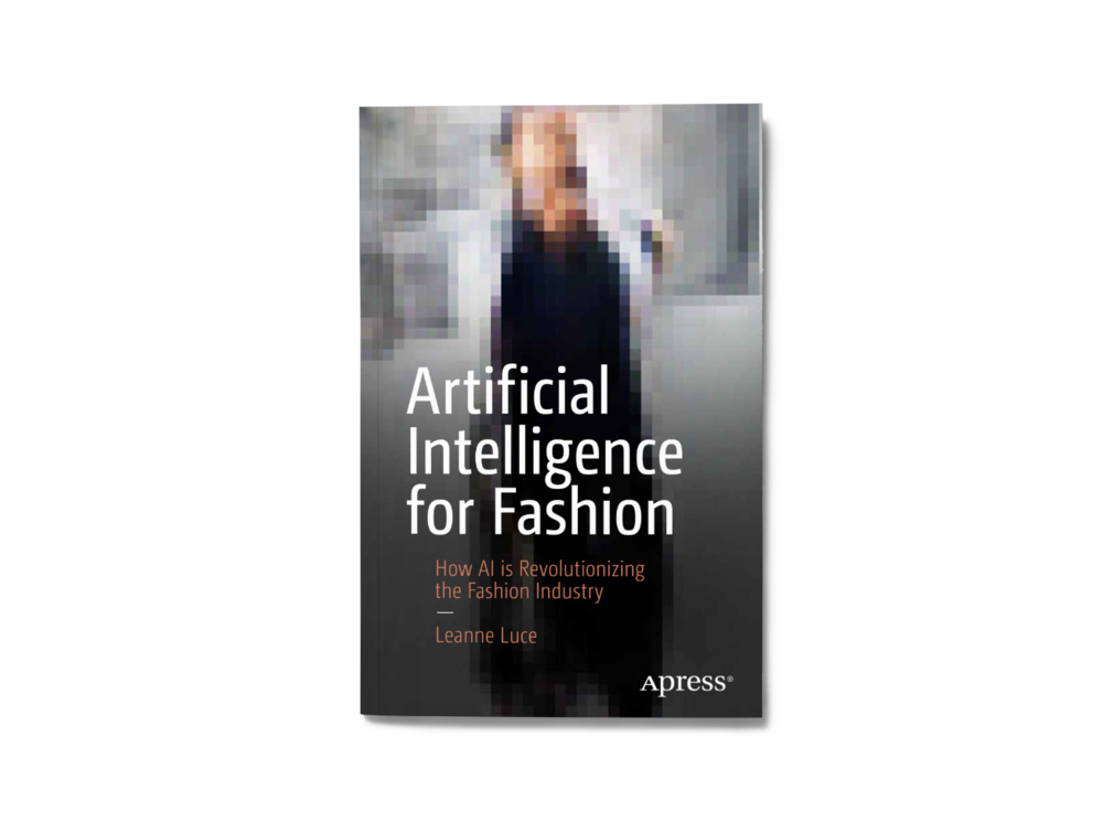 Artificial Intelligence for Fashion by Leanne Luce — Cover