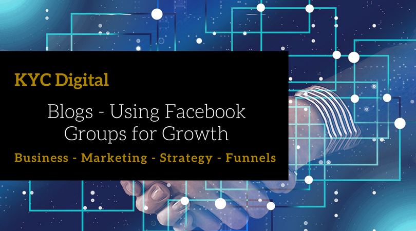 Using Facebook Groups for Growth