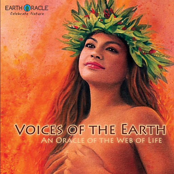 Voices of the Earth by Scott Silverston @ EarthOracle.jpg