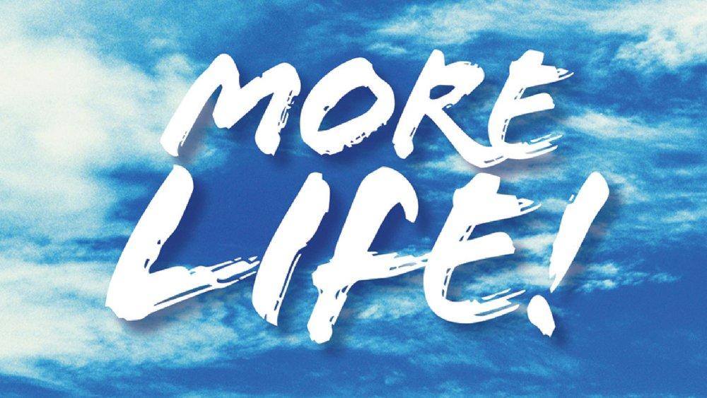 morelife.jpg