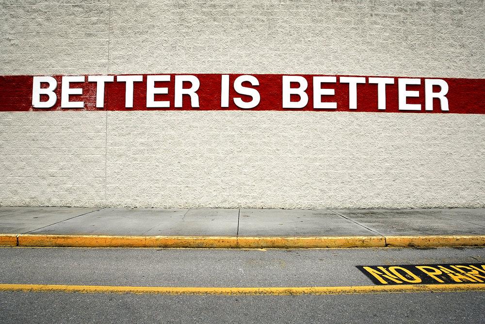 BetterIsBetter.jpg