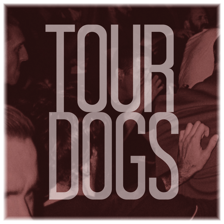 Tour Dogs
