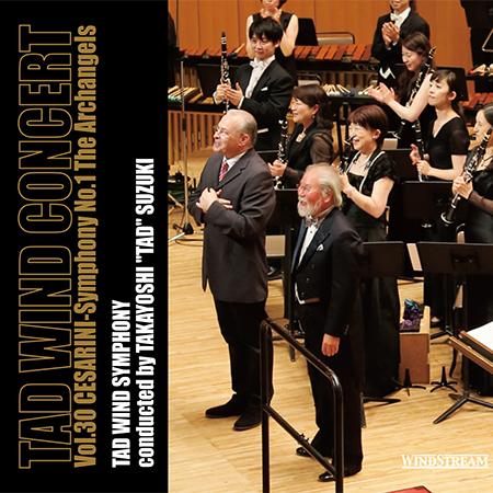 TAD WIND CONCERT Vol.30 Symphony No.1 The Archangels  Takayoshi Suzuki, TAD Wind Symphony WINDSTREAM, 2016