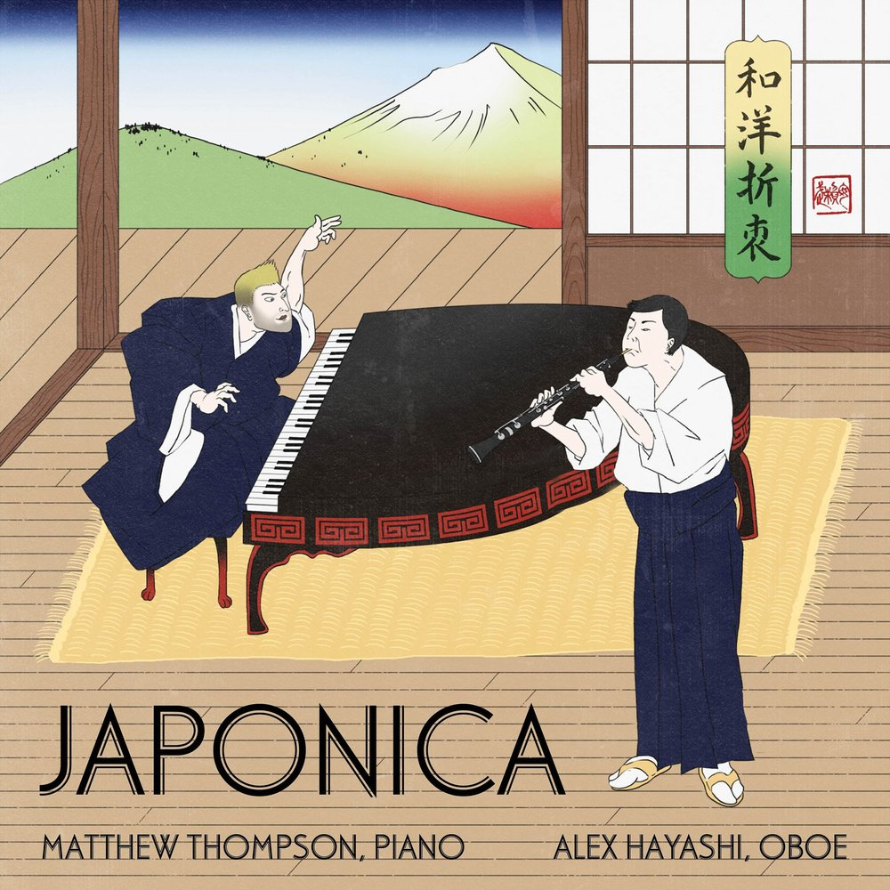 JAPONICA   Matthew Thompson, piano | Alex Hayashi, oboe Equilibrium Music, 2018