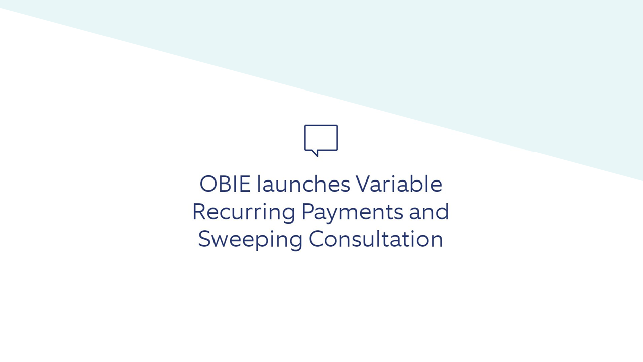 Moneyhub responds to OBIE consultation on variable recurring payments and sweeping [highlighting benefits]...