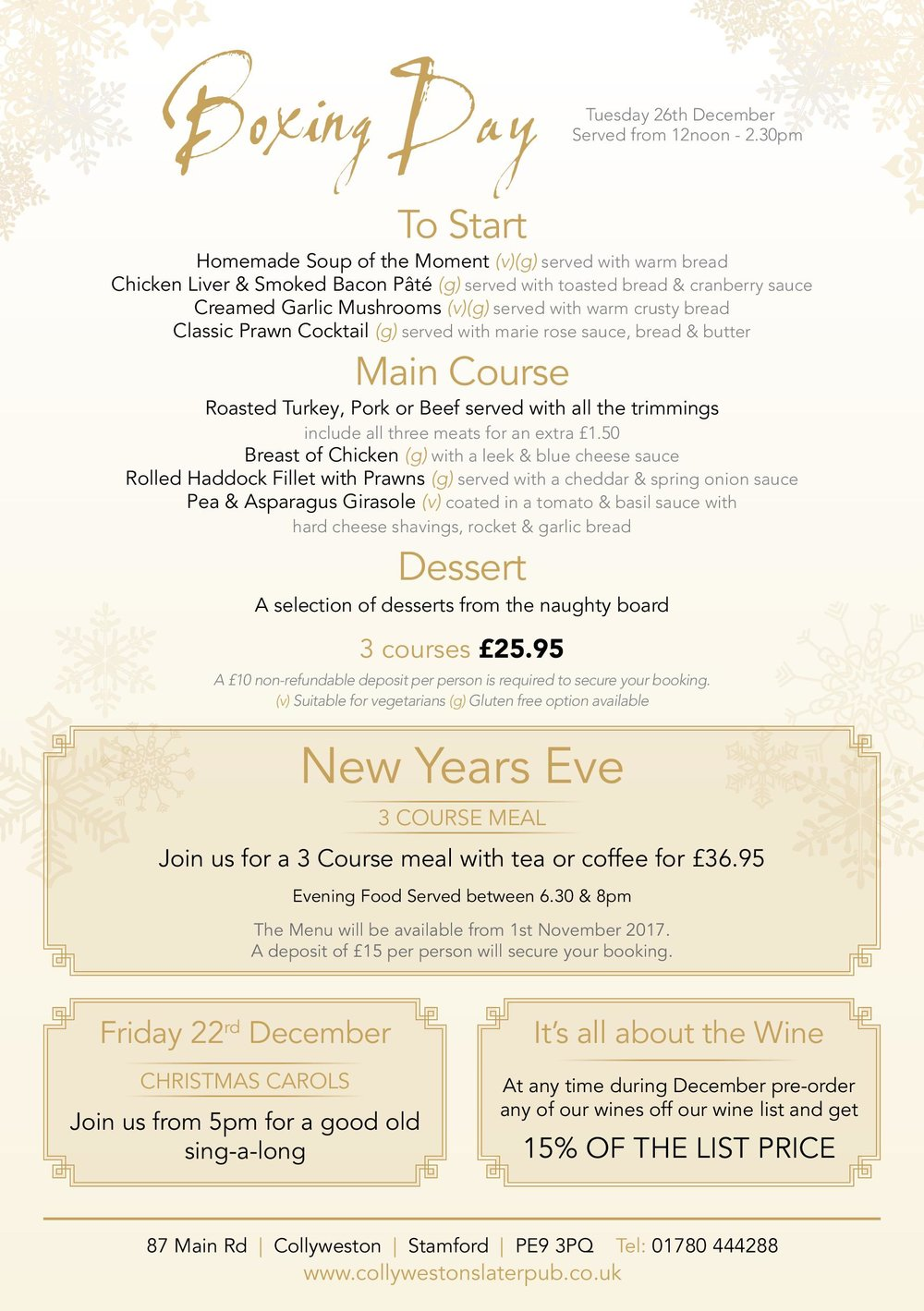- Why not let us take the hassle our of cooking on boxing day with a delicious 3 course meal. A £10 per person deposit is required for this menu.