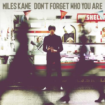Kane's second solo album, <em>Don't Forget Who You Are</em>.