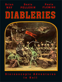 Diableries: Stereoscopic Adventures In Hell.