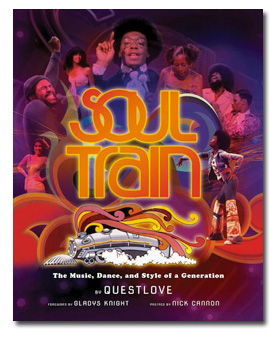 The Hippest Trip In America. Questlove's Soul Train chronicle.