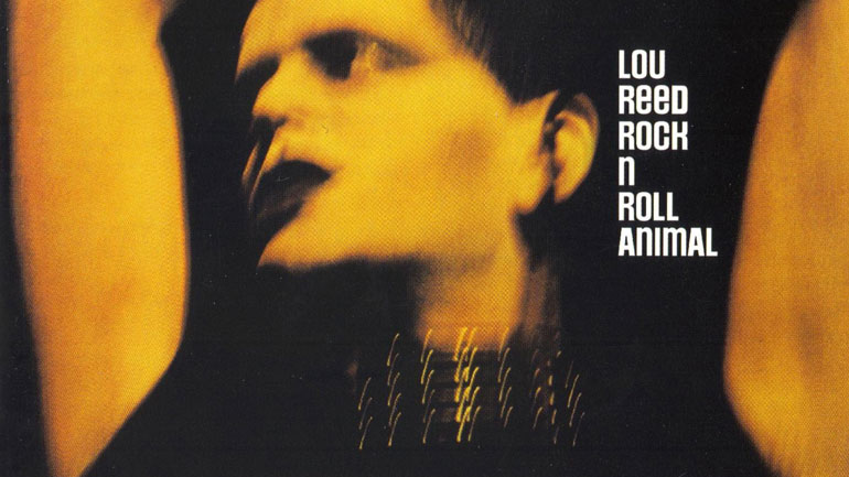 Lou-Reed-Rock-N-Roll-Animal-770.jpg