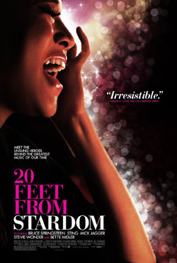 <em>20 Feet From Stardom</em> – Oscar nominated, out in the UK on March 28.