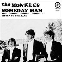 Someday Man/Listen To The Band (1969)