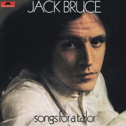 Jack Bruce's 1969 solo debut album, <em>Songs For A Tailor</em>. Named in tribute to the late Jeannie Franklyn.