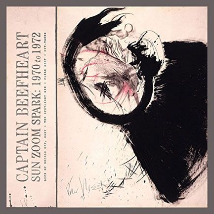<em>Captain Beefheart – Sun Zoom Spark: 1970 To 1972</em>. Nuggets from one of Don Van Vliet's most fertile periods.