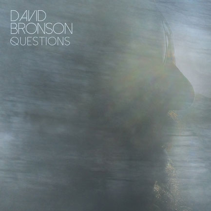David Bronson's <em>Questions</em>. As endorsed by Carlos Alomar. Check out a track below.
