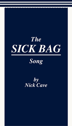 The cover of Nick Cave's Sick Bag Song.