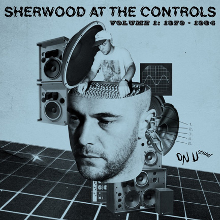 The cover of <em>Sherwood At The Controls Volume 1: 1979 – 1984</em>, released on April 6.