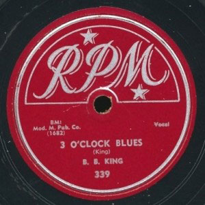 B.B. King's breakthrough 3 O'Clock Blues – on RPM/Modern.