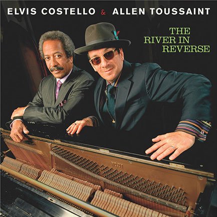 Elvis Costello & Allen Toussaint – <em>The River In Reverse</em> (2006).