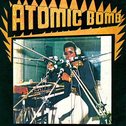 The big bang: Onyeabor's Atomic Bomb single.