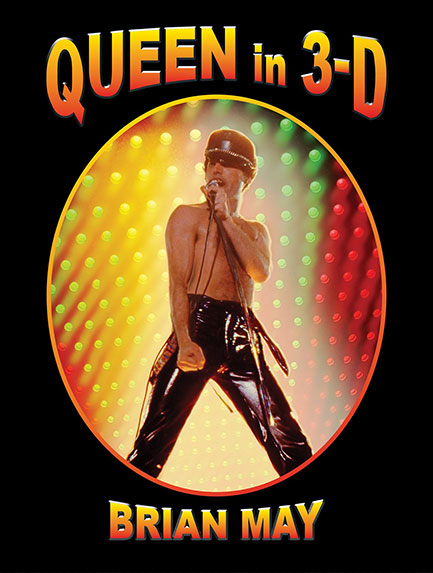 Queen In 3D: a stereoscopic spectacular.